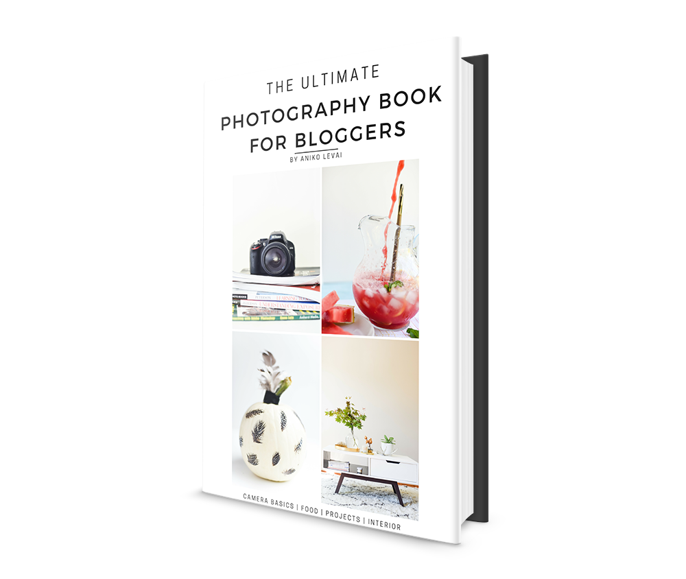 ultimate-photography-ebook-for-bloggers-aniko-place-of-my-taste